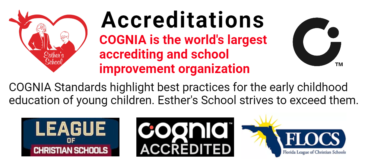 Esther's School is accredited by COGNIA. One of the world's largest accrediting and school improvement organization